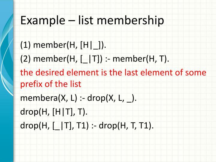 Example – list membership
