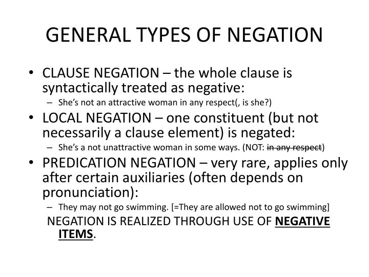 GENERAL TYPES OF NEGATION