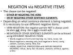 negation via negative items