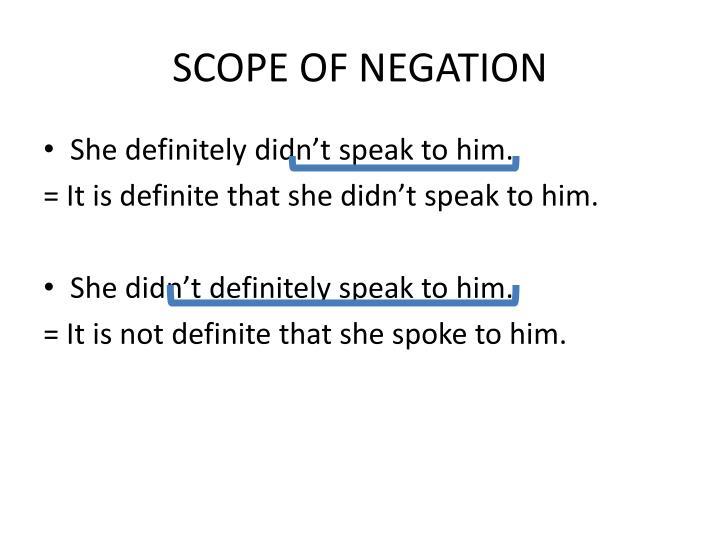 SCOPE OF NEGATION