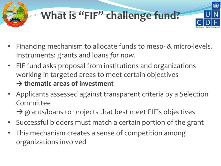 """What is """"FIF"""" challenge fund?"""