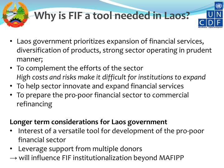 Why is FIF a tool needed in Laos?