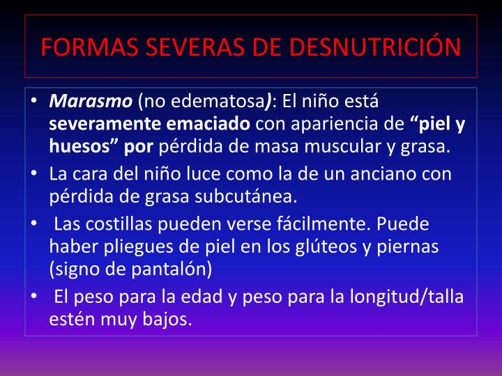 FORMAS SEVERAS DE DESNUTRICIÓN