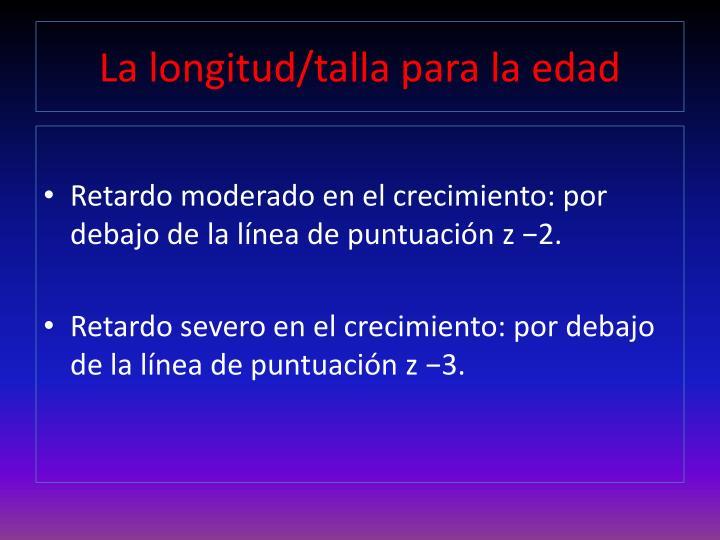 La longitud/talla para la edad