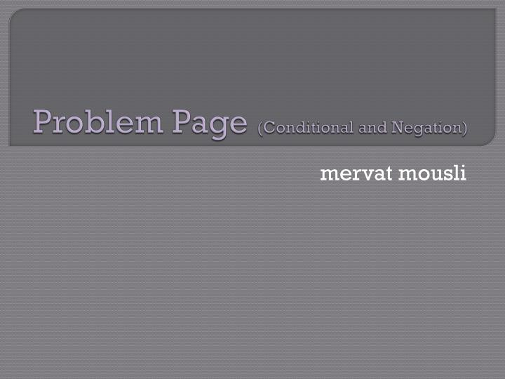 Problem page conditional and negation
