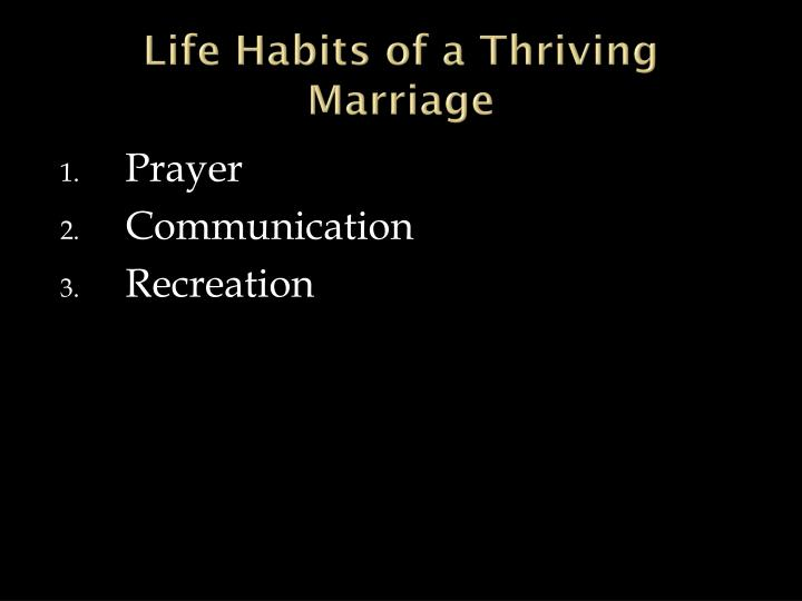 Life Habits of a Thriving Marriage