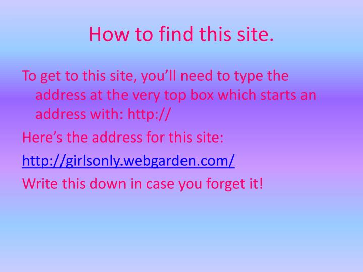 How to find this site.