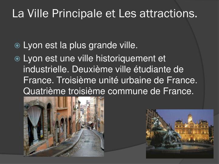 La Ville Principale et Les attractions.