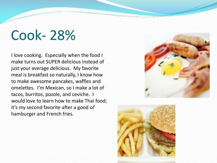 Cook- 28%