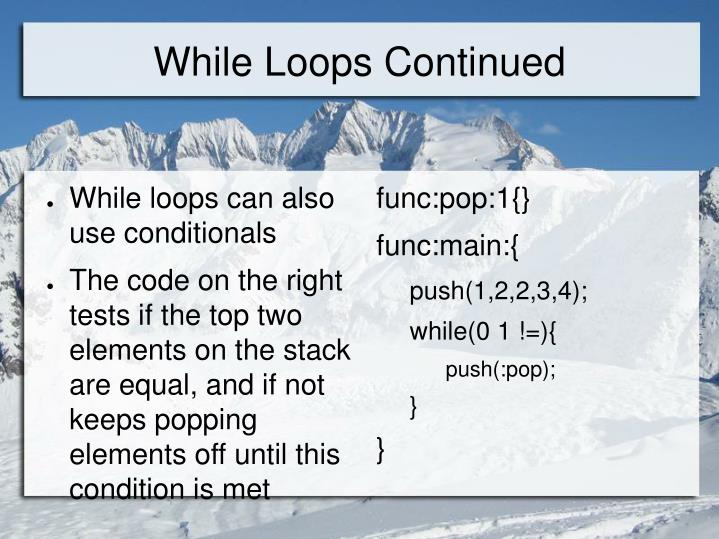 While Loops Continued