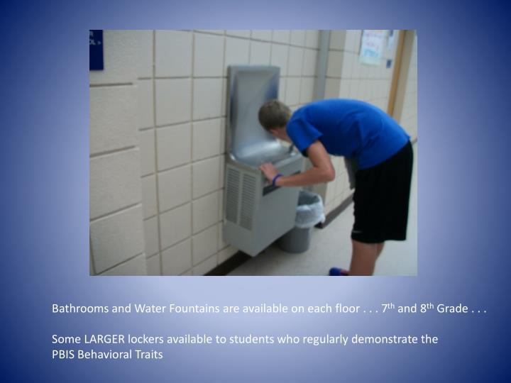 Bathrooms and Water Fountains are available on each floor . . . 7