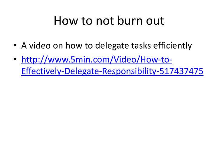 How to not burn out