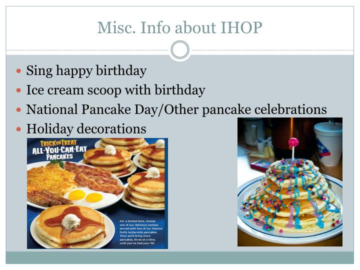 Misc. Info about IHOP