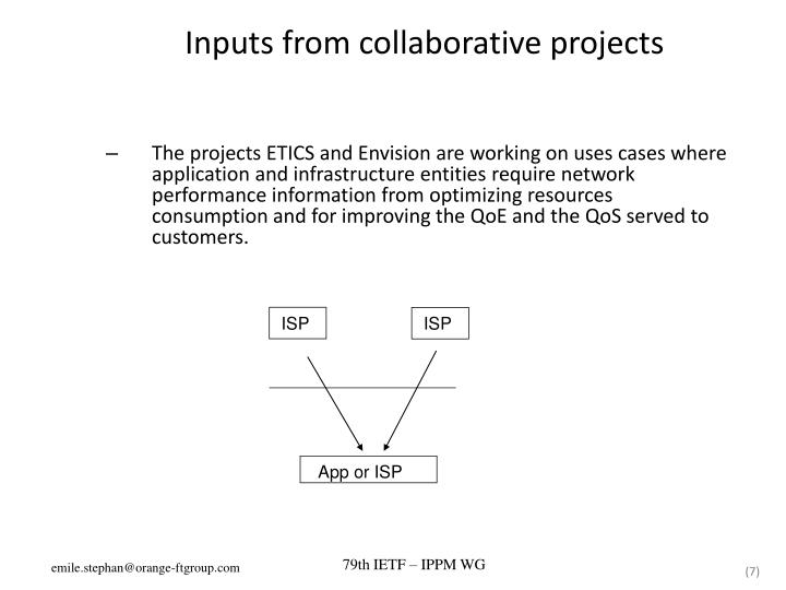 Inputs from collaborative projects