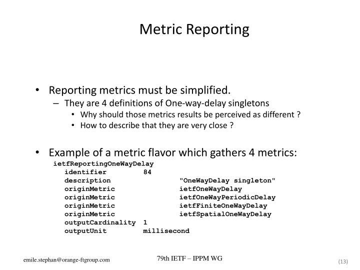 Metric Reporting