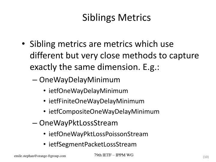 Siblings Metrics