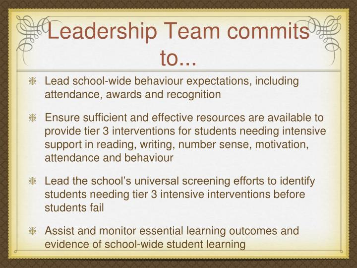 Leadership Team commits to...