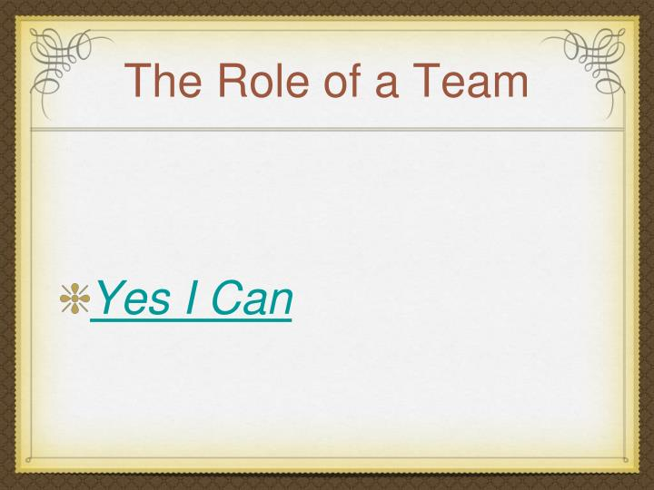 The Role of a Team
