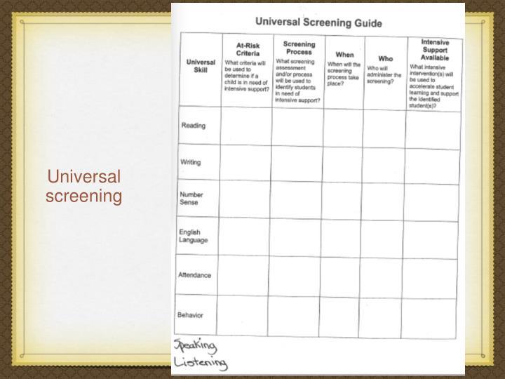 Universal screening
