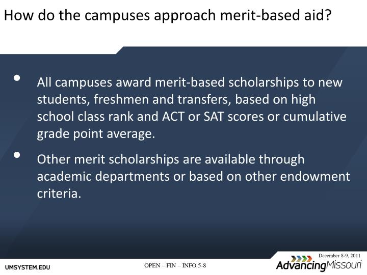 How do the campuses approach merit-based aid?