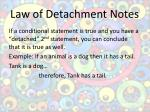 law of detachment notes