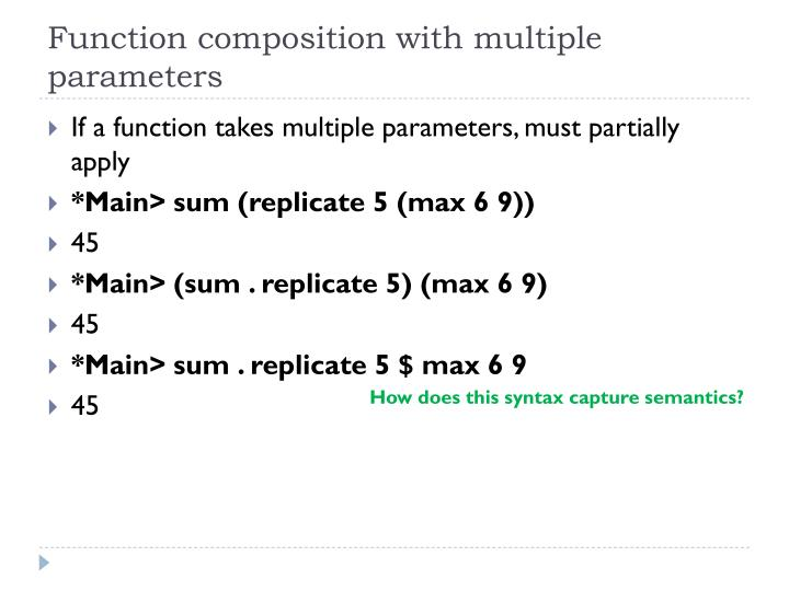 Function composition with multiple parameters