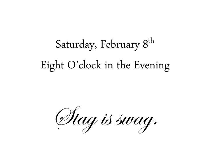 Saturday, February 8
