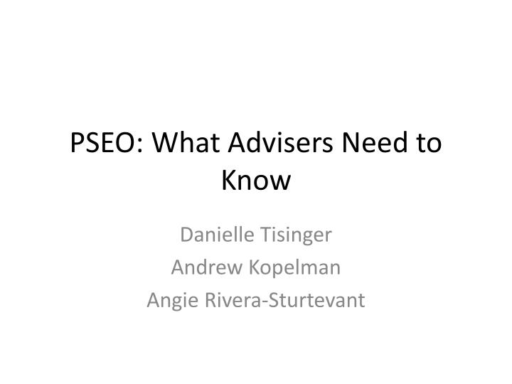 pseo what advisers need to know