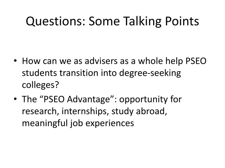Questions: Some Talking Points