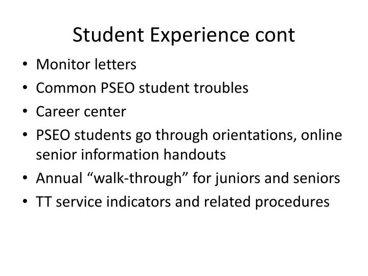 Student Experience cont