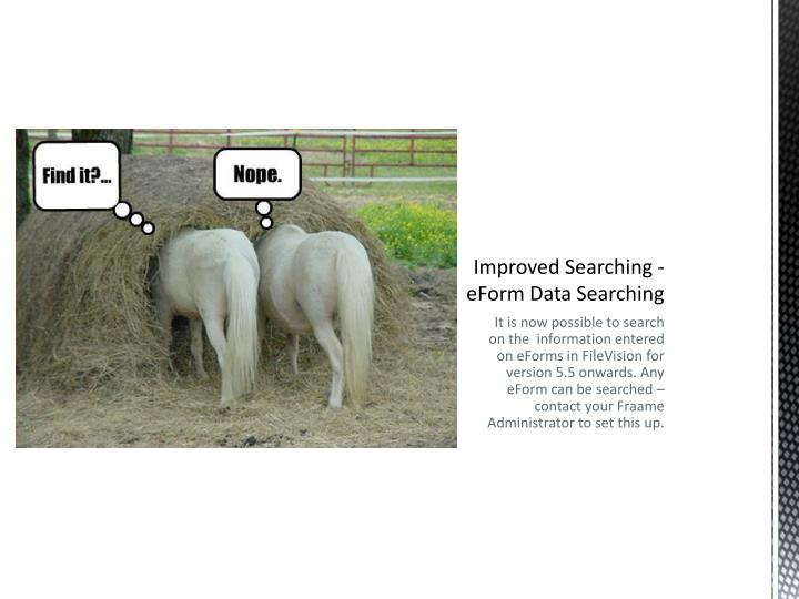 Improved Searching -eForm Data Searching