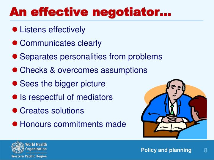 An effective negotiator...