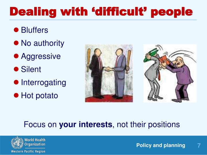 Dealing with 'difficult' people