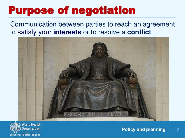 Purpose of negotiation