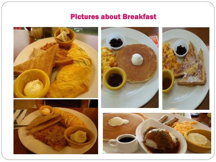 Pictures about Breakfast