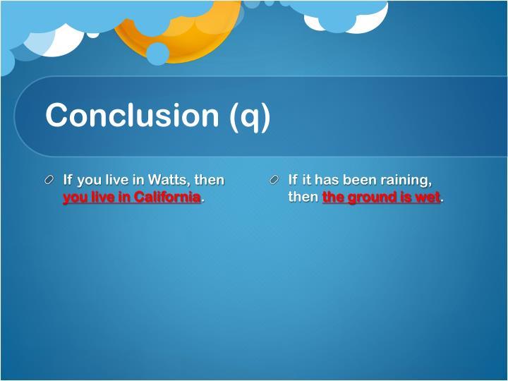 Conclusion (q)