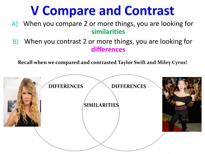 V Compare and Contrast