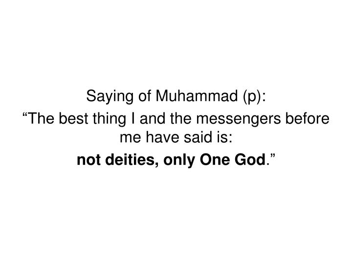 Saying of Muhammad (p):