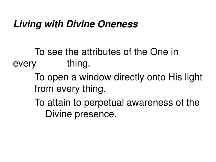 Living with Divine Oneness