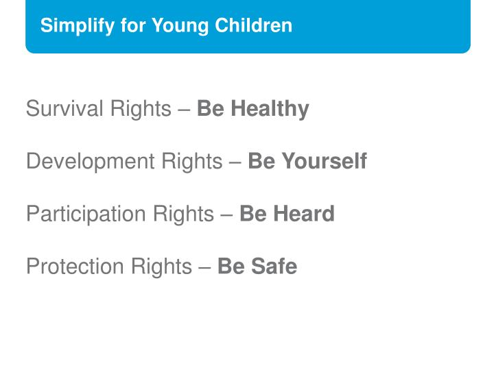 Simplify for Young Children