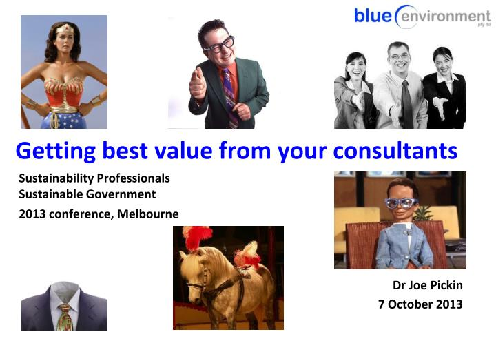 Getting best value from your consultants