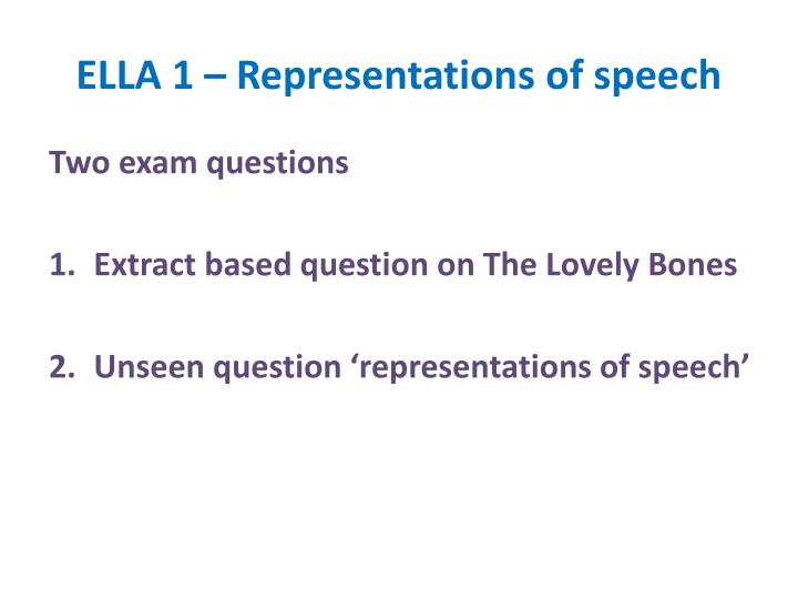 ELLA 1 – Representations of speech