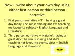 now write about your own day using either first person or third person narrative