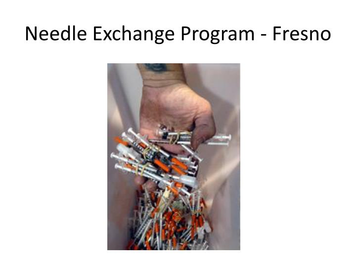 Needle Exchange Program - Fresno