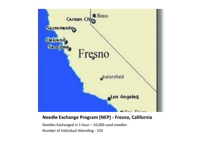 Needle Exchange Program (NEP) - Fresno, California