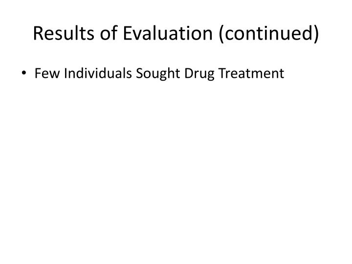 Results of Evaluation (continued)