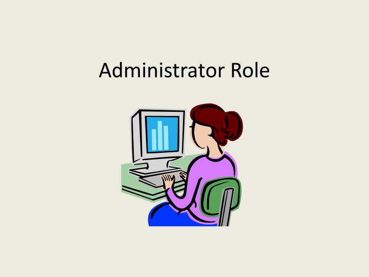 Administrator Role