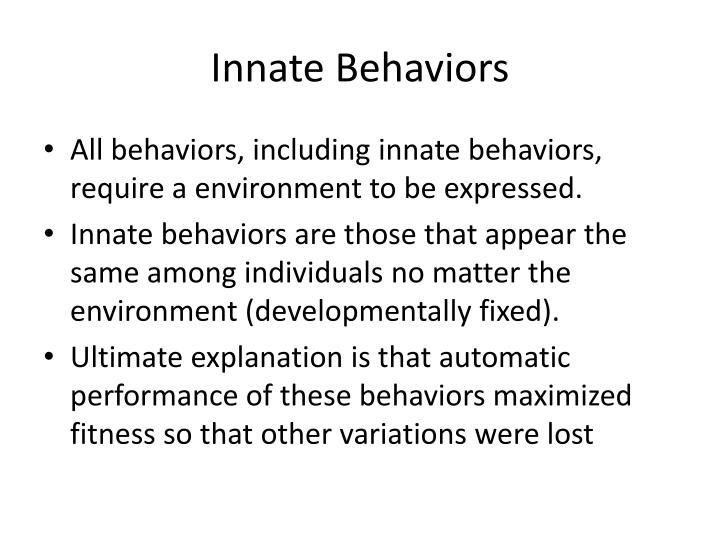 Innate Behaviors
