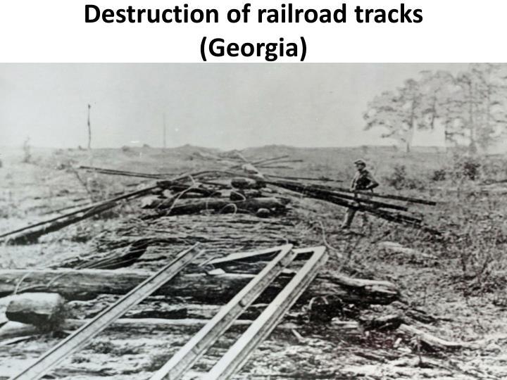 Destruction of railroad tracks (Georgia)
