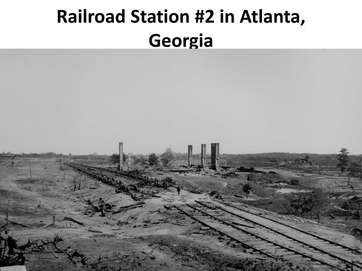 Railroad Station #2 in Atlanta, Georgia